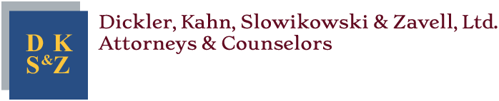 Dickler, Kahn, Slowikowski & Zavell, Ltd. Attorneys & Counselors